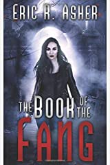 The Book of the Fang (Vesik) ペーパーバック
