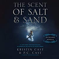 The Scent of Salt and Sand: An Escaped Novella (Escaped Series Book 2.5)【洋書】 [並行輸入品]