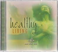 Healthy Living: Mind Body Spir