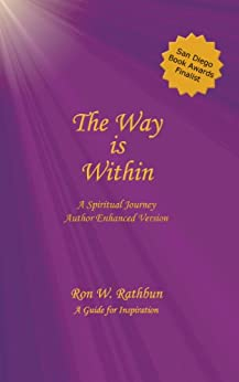 The Way is Within: A Spiritual Journey by [Rathbun, Ron W.]