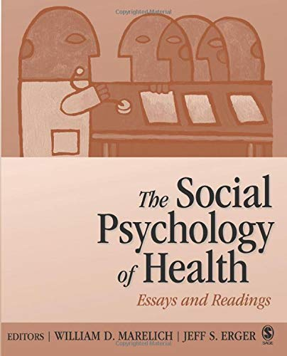 Download The Social Psychology of Health: Essays and Readings (NULL) 0761928219