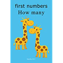 first numbers How many: Counting essential first number from 1 to 10 For Kids, Kids 1-5 Years Old (Baby First Words, Number Book, Children's Book, Toddler ... (1 to 10 fundamental first words for kids)