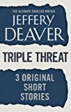 Triple Threat: Three Original Short Stories (English Edition)
