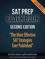 SAT Prep Black Book: The Most Effective SAT Strategies Ever Published
