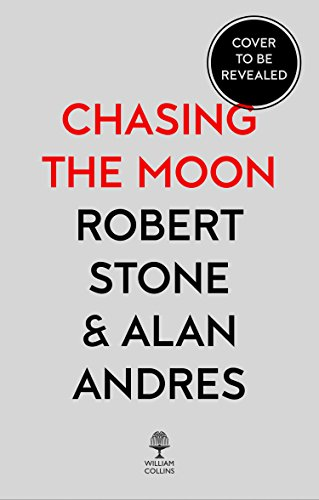 Chasing the Moon: The Story of the Space Race - from Arthur C. Clarke to the Apollo landings