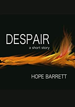 Despair (The Black Series Book 0) by [Barrett, Hope]