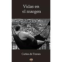 Vidas en el margen (Spanish Edition)