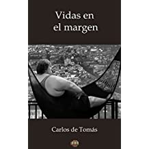 Vidas en el margen (Spanish Edition)