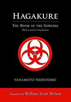 Hagakure: The Book of the Samurai by [Tsunetomo, Yamamoto]