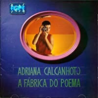 A Fabrica Do Poema by Adriana Calcanhoto (2007-01-01)