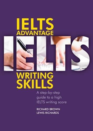 IELTS Advantage IELTS Advantage: Writing Skill