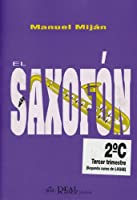 MIJAN - El Saxofon 2º C (Grado Elemental: Tercer Trimestre) para Saxofon