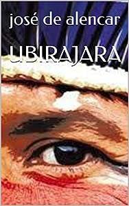 UBIRAJARA (Portuguese Edition)