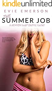 The Summer Job: A Gender Swap Erotic Short (Swapped Book 3) (English Edition)