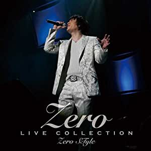 LIVE COLLECTION Zero STyle(DVD付)