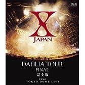 X JAPAN DAHLIA TOUR FINAL 完全版 [Blu-ray]