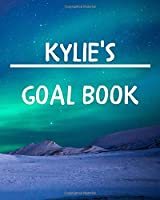 Kylie's Goal Book: New Year Planner Goal Journal Gift for Kylie  / Notebook / Diary / Unique Greeting Card Alternative