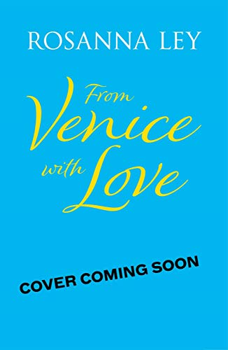 From Venice with Love (English Edition)
