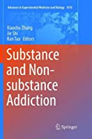 Substance and Non-substance Addiction (Advances in Experimental Medicine and Biology)