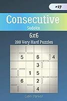 Consecutive Sudoku - 200 Very Hard Puzzles 6x6 vol.17