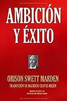 AMBICIÓN Y ÉXITO (Biblioteca del Éxito)