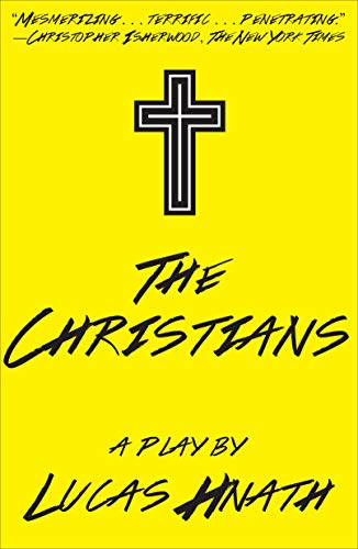 Download The Christians: A Play 1468310836