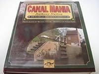Canal Mania: 200 Years of Britain's Waterways