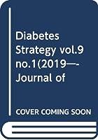 Diabetes Strategy vol.9 no.1(2019―Journal of Diabetes Strat SGLT2阻害薬の位置付けを再考する