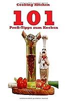 101 Profi-Tipps zum Kochen