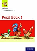Nelson Comprehension: Year 1/Primary 2: Pupil Book 1pupil Book 1