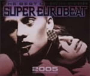 ザ・ベスト・オブ・ノン・ストップ・スーパー・ユーロビート 2005