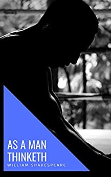 As a Man Thinketh by [Allen, James, house, knowledge]