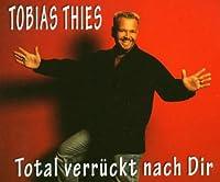 Total verrkt nach dir [Single-CD]