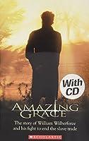 Amazing Grace - With Audio CD (Scholastic Elt Readers S.)