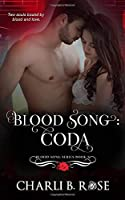 Blood Song: Coda
