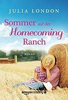 Sommer auf der Homecoming Ranch