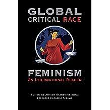 Global Critical Race Feminism: An International Reader: 40