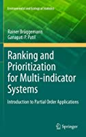 Ranking and Prioritization for Multi-indicator Systems: Introduction to Partial Order Applications (Environmental and Ecological Statistics)