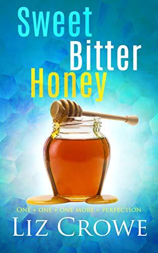 Sweet Bitter Honey (English Edition)