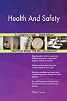 Health And Safety A Complete Guide - 2020 Edition