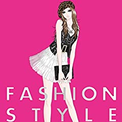 """ファッションスタイル・クロニクル イラストで見る""""おしゃれ""""と流行の歴史"""