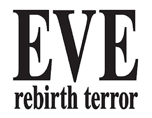 EVE rebirth terror(イヴ リバーステラー)...