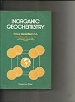 Inorganic Geochemistry (Pergamon International Library of Science, Technology, Engineering, and Social Studies)