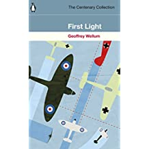 First Light: Original Edition (The Centenary Collection)