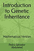 Introduction to Genetic Inheritance: Mathematical Version (Sede Series)