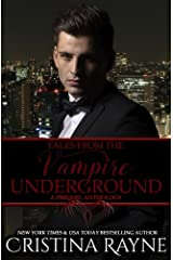 Tales from the Vampire Underground: A Prequel Anthology ペーパーバック