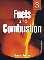 Fuels and Combustion: Third Edition