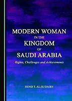 Modern Woman in the Kingdom of Saudi Arabia [並行輸入品]