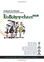 Rotkaeppchen 2069B: eine absurde science-fiction comedy