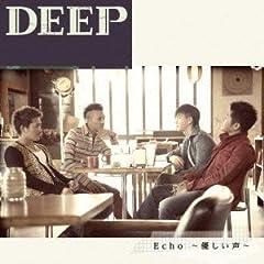 DEEP「Echo〜優しい声〜」のジャケット画像